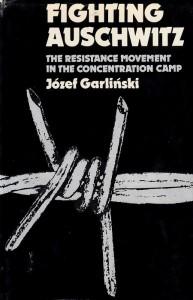 Garliński Fighting Auschwitz