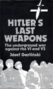 Garliński Hitler's last weapons