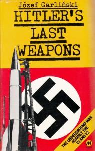 Garliński Hitler's last weapons Magnus