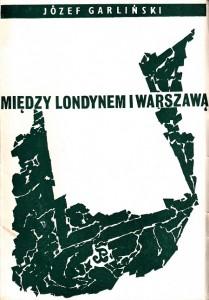 Garliński Między Londynem i Warszawą