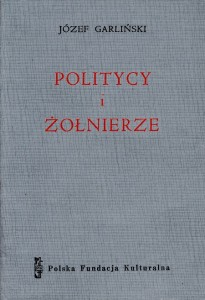 Garliński Politycy i żołnierze
