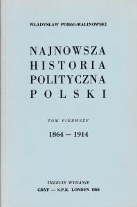 Pobóg-Malinowski, Najnowsza historia..., t. 1, wyd. 3 1984