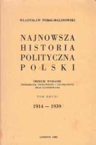Pobóg-Malinowski, Najnowsza historia..., t. 2, wyd3, 1985