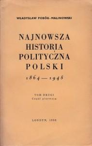 Pobóg-Malinowski, Najnowsza historia..., t. 2_1, 1956