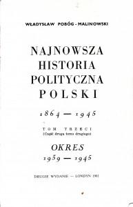 Pobóg-Malinowski, Najnowsza historia..., t. 32, wyd2 1981