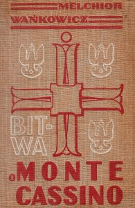 Wańkowicz Bitwa o Monte T.1 twarda